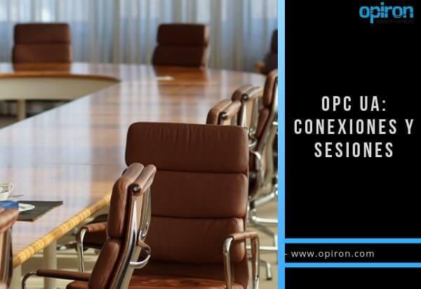 OPC UA Conexiones y sesiones